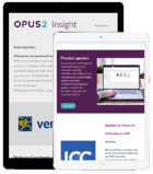 Subscribe to Opus 2 Insight