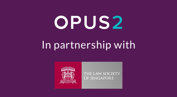 Opus 2 partners with The Law Society of Singapore