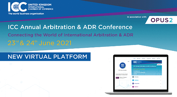 The ICC Annual Arbitration & ADR Conference in association with Opus 2