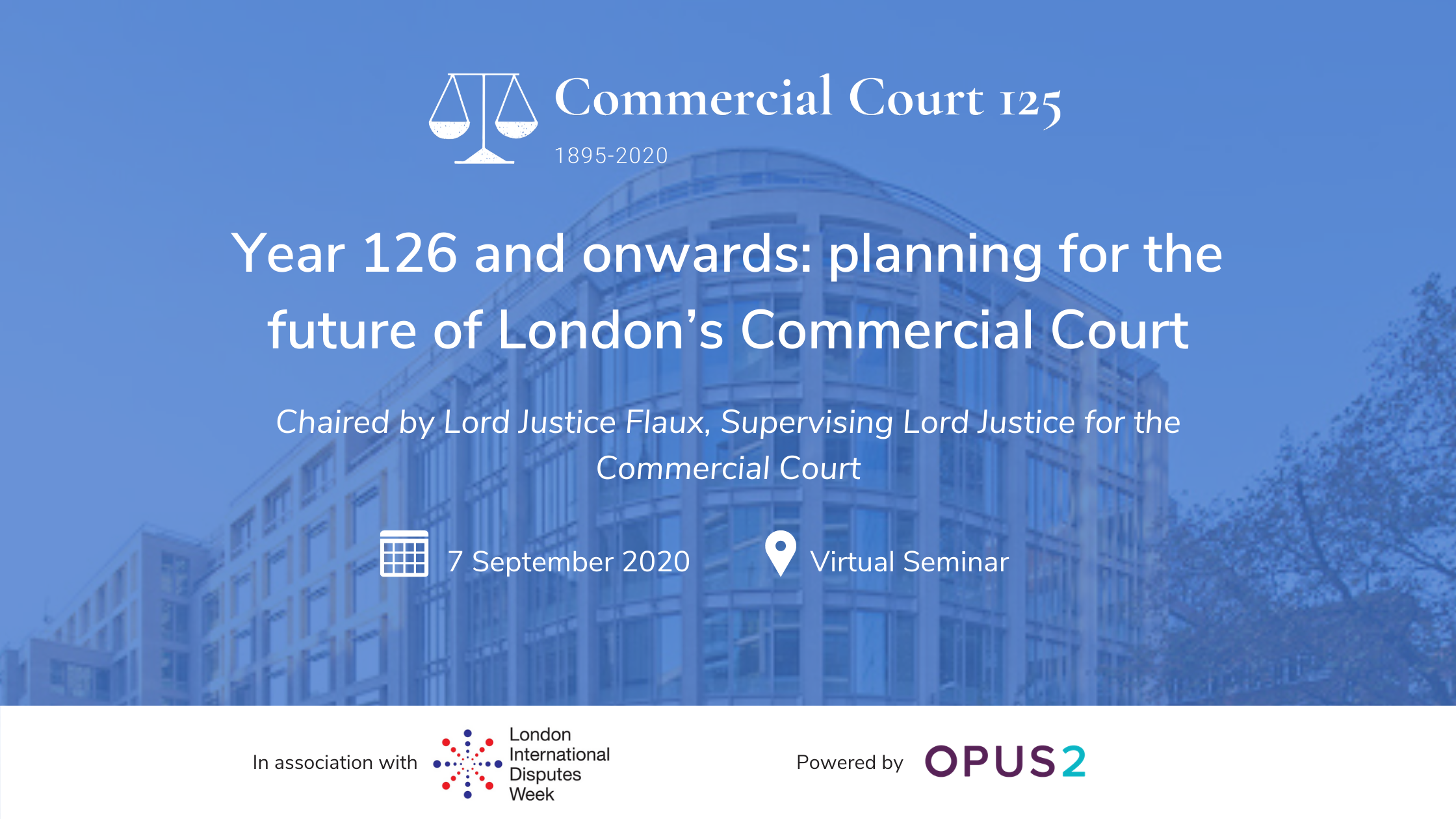 Year 126 & onwards: planning for the future of the Commercial Court